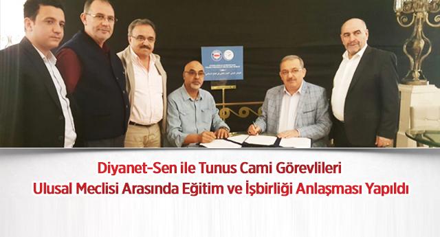 Diyanet-Sen ile Tunus Çalışma Örgütü arasında protokol imzalandı.