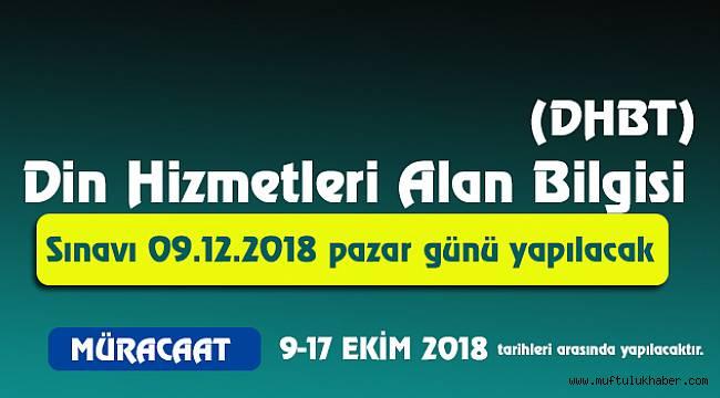 2018 DBHT 09 Arallık 2018 de yapılacak