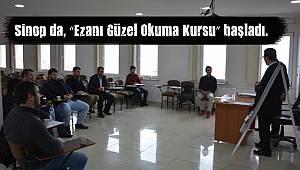 """Sinop da, """"Ezanı Güzel Okuma Kursu"""" başladı."""