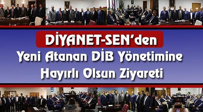 Yeni Atanan DİB Yönetimine Hayırlı Olsun Ziyareti