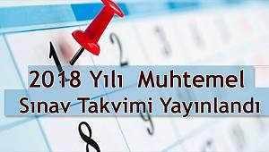 2018 Yılı Muhtemel Sınav Takvimi Yayınlandı