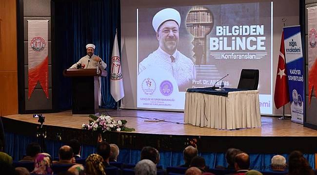 """Başkan ERBAŞ;""""Faydalı bilginin peşinde olacağız"""""""