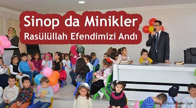 Sinop da Minikler Rasülüllah (sav) Efendimizi Andı