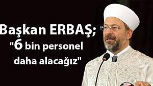 Başkan ERBAŞ;