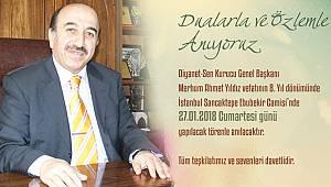 Merhum Ahmet YILDIZ ölümünün 8.Yılında anılıyor