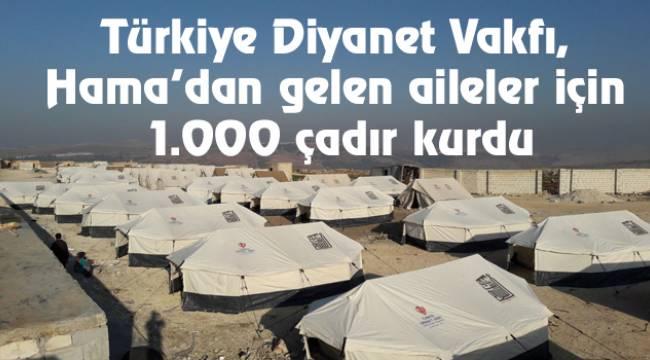 TDV,Hama'dan gelen aileler için 1.000 çadır kurdu