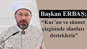 """ERBAŞ """"Kur'an ve sünnet çizgisinde olanları destekleriz"""""""