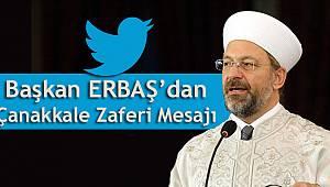 Başkan ERBAŞ dan Çanakkale Zaferi Mesajı