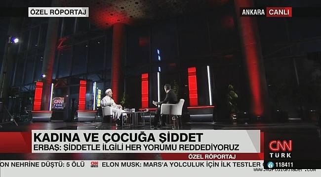 Diyanet İşleri Başkanı Erbaş CNN Türk'ün canlı yayın konuğu oldu