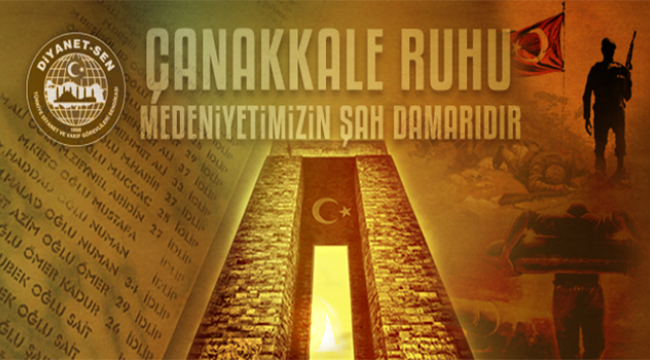 Diyanet-Sen den 18 Mart Çanakkale Zaferi ve Şehitleri Anma Mesajı