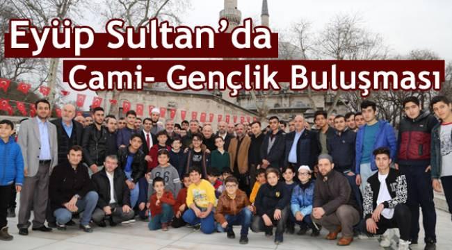 İstanbul Eyüp Sultan'da Cami- Gençlik Buluşması