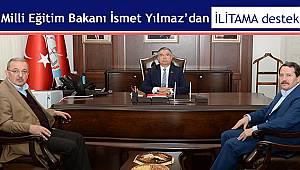 Milli Eğitim Bakanı İsmet Yılmaz'dan İLİTAM'a Destek