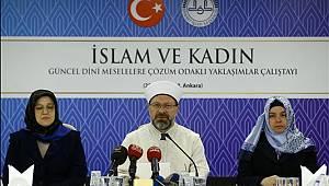 """Başkan Erbaş, """"İslam ve Kadın"""" çalıştayının açılışına katıldı"""