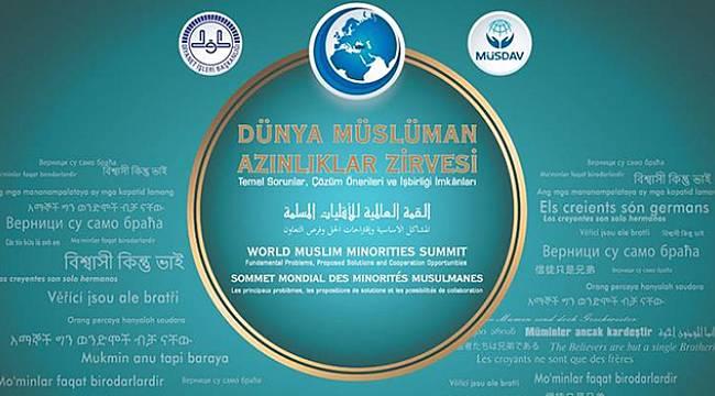 Müslüman Azınlıklar Zirvesi, İstanbul'da başlıyor