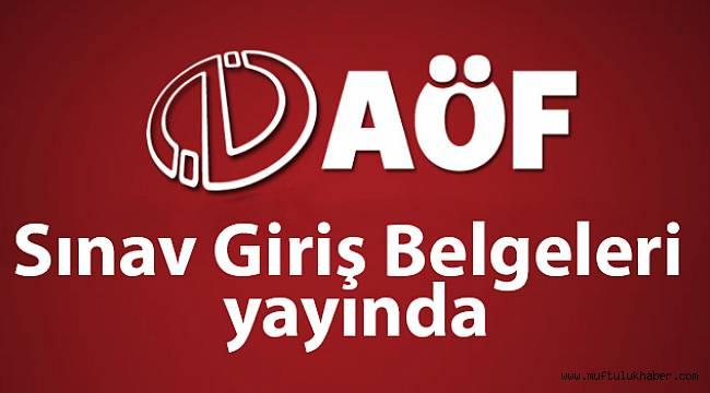 AOF Bahar Dönemi Sınav giriş belgeleri yayında!
