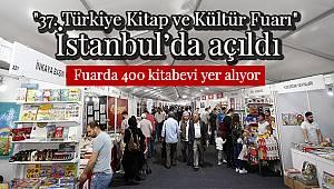 """""""37. Türkiye Kitap ve Kültür Fuarı"""" İstanbul'da açıldı"""
