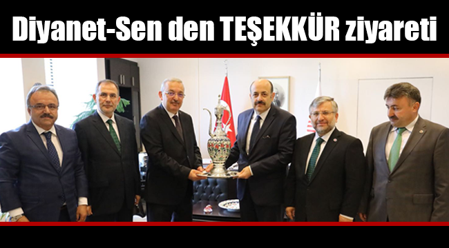 Diyanet-Sen den YÖK Başkanı Saraç'a Teşekkür Ziyareti