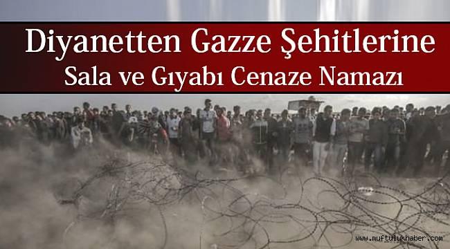 Diyanetten Gazze Şehitlerine Sala ve Gıyabı Cenaze Namazı