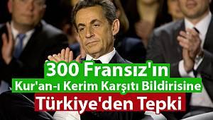 Fransızların Kur'an-ı Kerim Karşıtı Bildirisine Türkiye'den Tepki