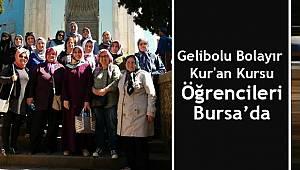 Gelibolu Bolayır Kur'an Kursu Öğrencileri Bursa'da