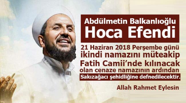Abdulmetin Balkanlıoğlu Hocaefendinin Cenaze Namazı Fatih Camiinde