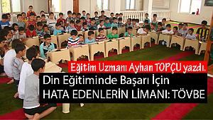 Din Eğitiminde Başarı İçin HATA EDENLERİN LİMANI: TÖVBE