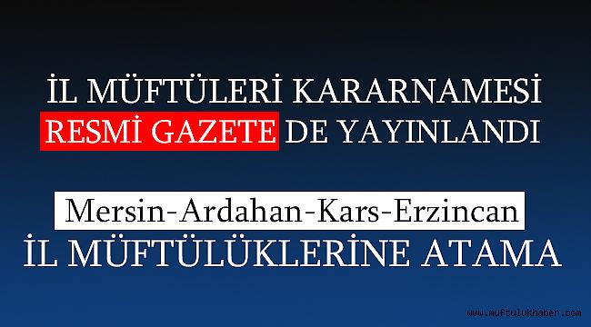 İl Müftüleri Kararnamesi Resmi Gazete de yayınlandı.