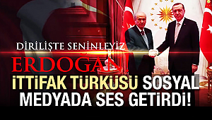 İttifak Türküsü sosyal medyada ses getirdi!