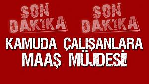 Kamuda çalışanları Maaşları 13 Haziran da