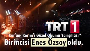 """TRT """"Kur'an- Kerim'i Güzel Okuma Yarışması Birincisi"""
