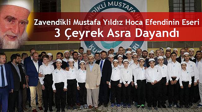 Zavendikli Mustafa Yıldız Hoca Efendinin Eseri 3 Çeyrek Asra Dayandı