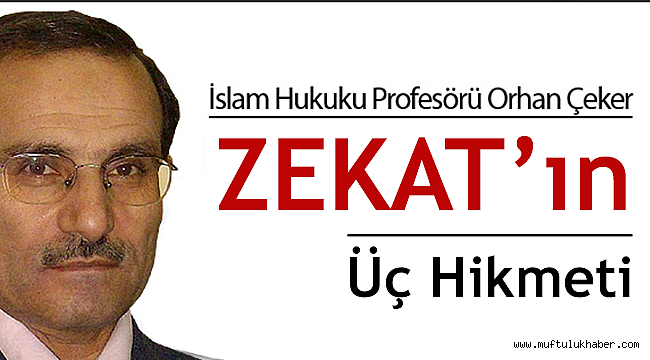 Zekat'ın Üç Hikmeti