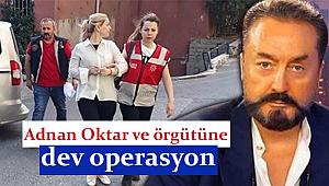 Adnan Oktar operasyon