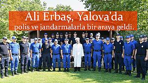 Erbaş dan Yalova'da polis ve jandarma ya ziyaret