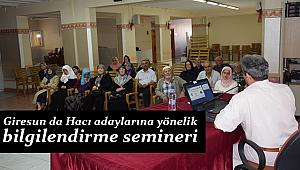 Giresun da Hacı adaylarına yönelik bilgilendirme semineri