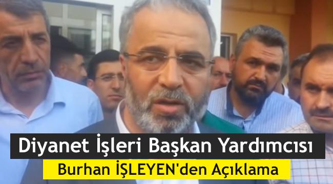 Başkan Yardımcısı Burhan İŞLEYEN den Açıklama