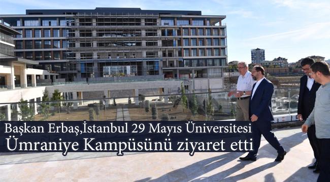 Erbaş,İstanbul 29 Mayıs Üniversitesi Ümraniye Kampüsünü ziyaret etti