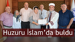 Huzuru İslam'da buldu