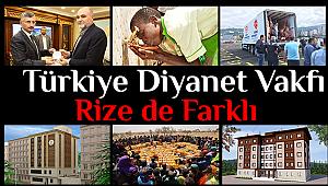 Türkiye Diyanet Vakfı Rize'de Farklı