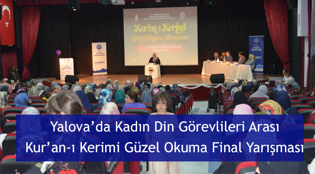 Yalova da Kadın Din Görevlileri arası Final Yarışması