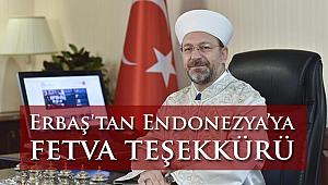 Başkan Erbaş'tan Endonezya'ya fetva teşekkürü