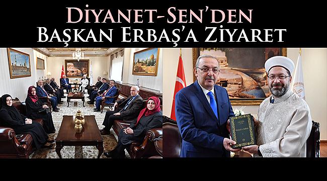Diyanet-Sen den Başkan Erbaş'a Ziyaret