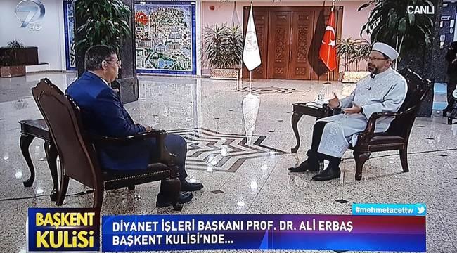 Erbaş, Kanal 7 de Başkent Kulisi programının konuğu oldu.