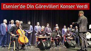 Esenler'de Din Görevlileri Konser Verdi