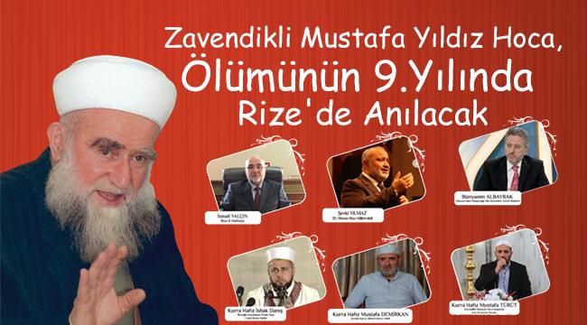 Zavendikli Mustafa Yıldız Hoca, Ölümünün 9. Yılında Rize'de Anılacak