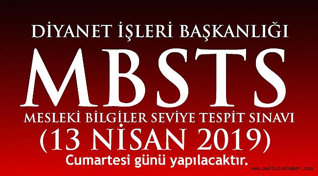 2019 yılı MBSTS 13 Nisanda yapılacak
