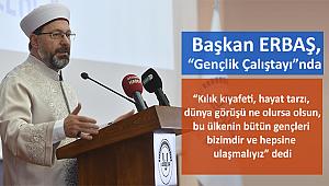 """Bşkan ERBAŞ""""Gençlik Çalıştayı""""nda"""