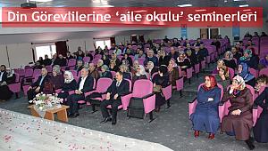 Din görevlilerine'aile okulu' seminerleri
