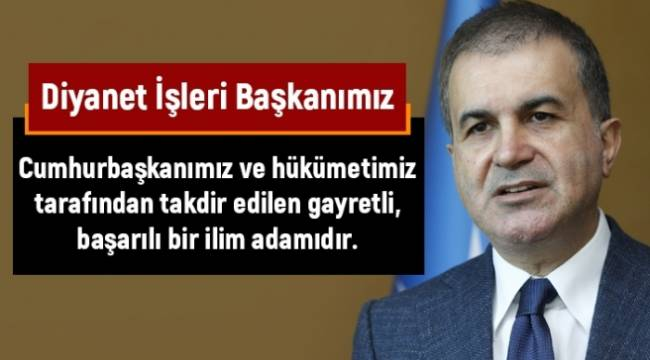 Hükümet ten Başkan Erbaş' a Destek