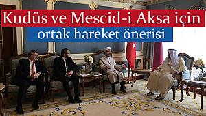 Kudüs ve Mescid-i Aksa için ortak hareket önerisi
